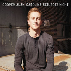 Carolina Saturday Night mp3 Album by Cooper Alan