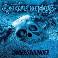 Undergrounder mp3 Album by Decadence