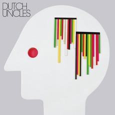 Dutch Uncles mp3 Album by Dutch Uncles