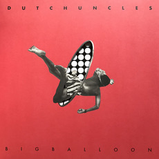 Big Balloon mp3 Album by Dutch Uncles