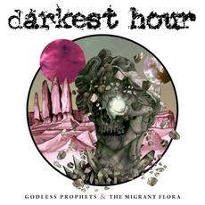 Godless Prophets & The Migrant Flora mp3 Album by Darkest Hour