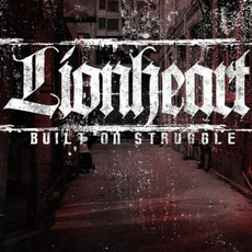 Built on Struggle mp3 Album by Lionheart
