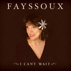 I Can't Wait mp3 Album by Fayssoux