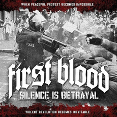 Silence Is Betrayal (Deluxe Edition) mp3 Album by First Blood