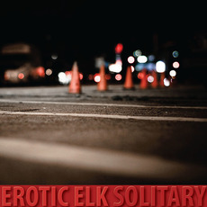 Solitary mp3 Album by Erotic Elk