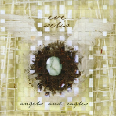 Angels And Eagles mp3 Album by Eve Selis
