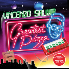 Greatest pizza mp3 Album by Vincenzo Salvia