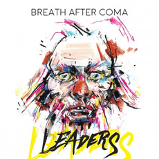 Leaders mp3 Album by Breath After Coma