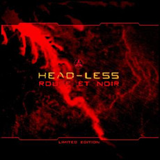 Rouge et noir (Re-Issue) mp3 Album by Head-Less
