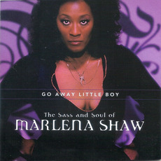 The Sass and Soul of Marlena Shaw, Go Away Little Boy mp3 Artist Compilation by Marlena Shaw
