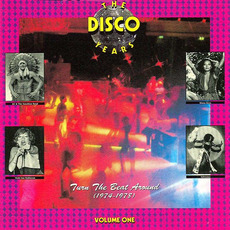 The Disco Years, Volume 1: Turn The Beat Around (1974-1978) mp3 Compilation by Various Artists