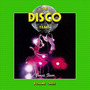 The Disco Years, Volume 3: Boogie Fever