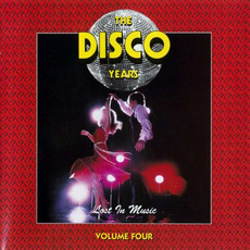 The Disco Years, Volume 4: Lost in Music mp3 Compilation by Various Artists