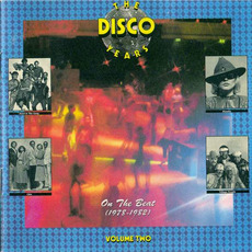 The Disco Years, Volume 2: On the Beat (1978-1982) mp3 Compilation by Various Artists