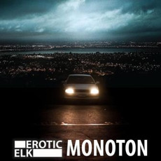 Monoton mp3 Single by Erotic Elk