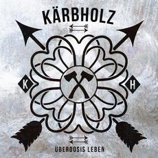 Überdosis Leben mp3 Album by Kärbholz