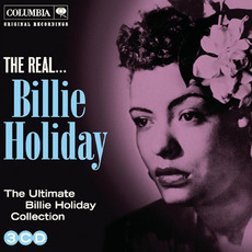 The Real... Billie Holiday (The Ultimate Billie Holiday Collection) mp3 Artist Compilation by Billie Holiday