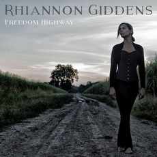 Freedom Highway mp3 Album by Rhiannon Giddens
