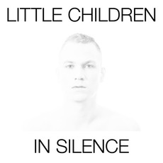 In Silence mp3 Album by Little Children