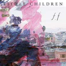 f.f mp3 Album by Little Children