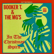 In the Christmas Spirit mp3 Album by Booker T. & The MG's