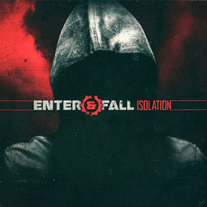 Isolation mp3 Album by Enter and Fall