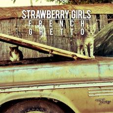 French Ghetto mp3 Album by Strawberry Girls