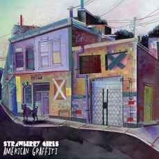 American Graffiti mp3 Album by Strawberry Girls