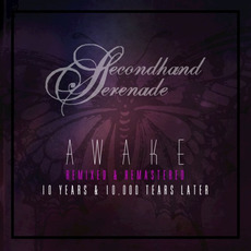 Awake: 10 Years & 10,000 Tears Later mp3 Album by Secondhand Serenade