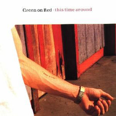 This Time Around mp3 Album by Green On Red