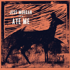 Aye Me mp3 Album by Jess Morgan