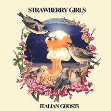 Italian Ghosts mp3 Album by Strawberry Girls