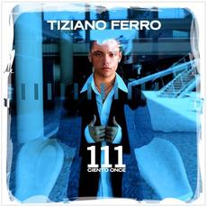 111 Ciento once mp3 Album by Tiziano Ferro