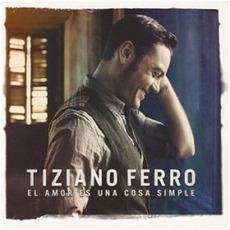 El amor es una cosa simple mp3 Album by Tiziano Ferro