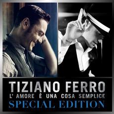 L'amore è una cosa semplice (Special Edition) mp3 Album by Tiziano Ferro