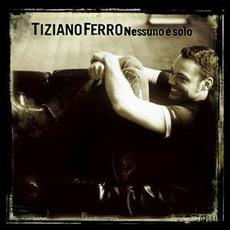 Nessuno è solo mp3 Album by Tiziano Ferro