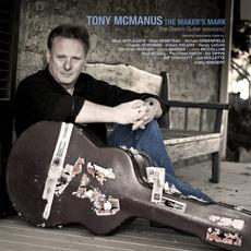 The Maker's Mark mp3 Album by Tony McManus