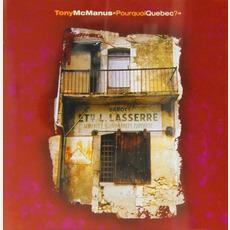Pourquoi Québec ? mp3 Album by Tony McManus