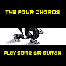 Play Some Air Guitar mp3 Album by The Four Chords