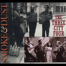 Smoke & Dust mp3 Album by The Three City Four