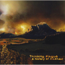A History of Madness mp3 Album by Thinking Plague