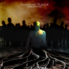 Hoping Against Hope mp3 Album by Thinking Plague