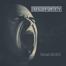 Shackled mp3 Album by Nonconformity