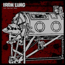 Life. Iron Lung. Death. mp3 Album by Iron Lung
