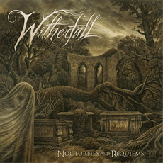 Nocturnes and Requiems by Witherfall