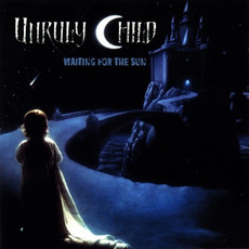 Waiting for the Sun (Japanese Edition) mp3 Album by Unruly Child