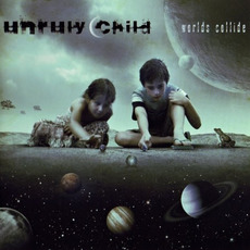 Worlds Collide (Japanese Edition) mp3 Album by Unruly Child