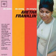 The Tender, The Moving, The Swinging Aretha Franklin (Remastered) mp3 Album by Aretha Franklin