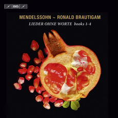 Mendelssohn: Lieder Ohne Worte, Books 1-4 mp3 Album by Ronald Brautigam