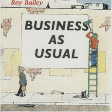 Business As Usual mp3 Album by Roy Bailey
